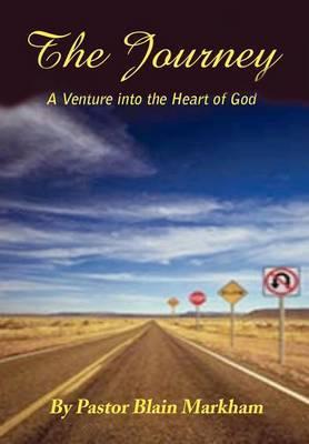 The Journey by Blain Markham