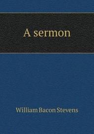 A Sermon by William Bacon Stevens