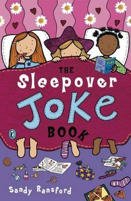 The Sleepover Joke Book by Sandy Ransford