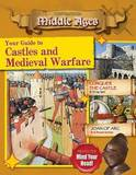 Your Guide to Castles and Medieval Warfare by James Bow