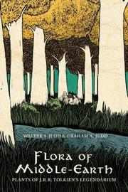Flora of Middle-Earth by Walter S. Judd