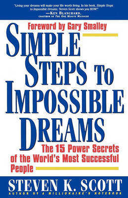 Simple Steps to Impossible Dreams by Steven K Scott image