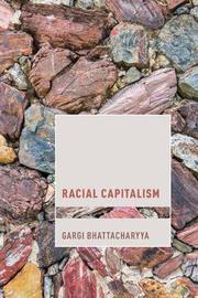 Rethinking Racial Capitalism by Gargi Bhattacharyya