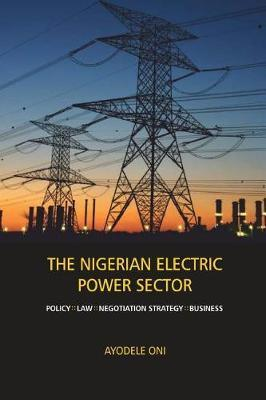 The Nigerian Electric Power Sector by Ayodele Oni image