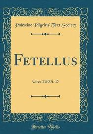 Fetellus by Palestine Pilgrims' Text Society image