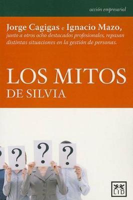 Los Mitos de Silvia by Jorge Cagigas