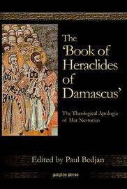 """The """"Book of Heraclides of Damascus"""" by Paul Bedjan image"""