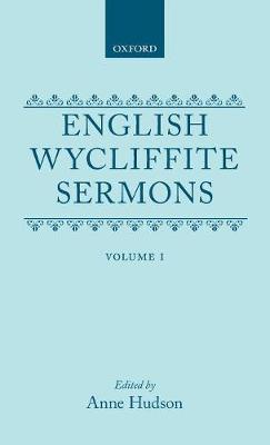 English Wycliffite Sermons: Volume I