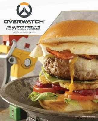 Overwatch: The Official Cookbook by Chelsea Monroe-Cassel image