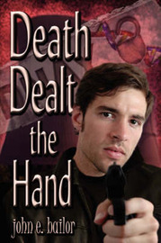 Death Dealt the Hand by John E. Bailor image