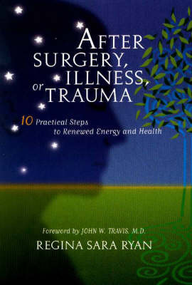 After Surgery Illness or Trauma by Regina Sara Ryan image
