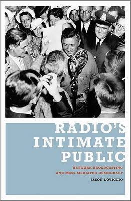 Radio's Intimate Public by Jason Loviglio image