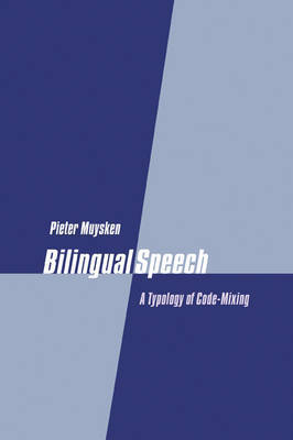Bilingual Speech by Pieter Muysken