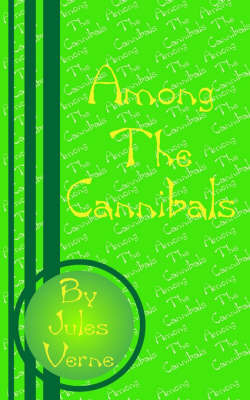 Among the Cannibals by Jules Verne