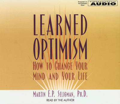 Learned Optimism by Martin E.P. Seligman