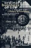 The Ordinary Business of Life by Roger E. Backhouse