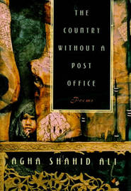 The Country without a Post Office by Agha Shahid Ali image