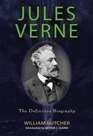 Jules Verne: The Definitive Biography by William Butcher image
