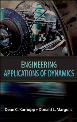 Engineering Applications of Dynamics by Dean C. Karnopp