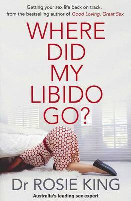 Where Did My Libido Go? by Rosie King image