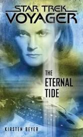 The Eternal Tide by Kirsten Beyer