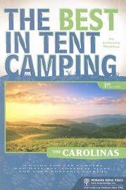 The Best in Tent Camping: The Carolinas by Johnny Molloy