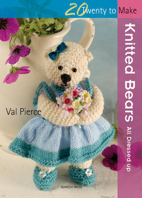 20 to Knit: Knitted Bears by Val Pierce image