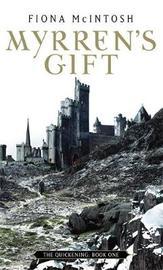 Myrren's Gift by Fiona McIntosh