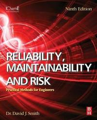 Reliability, Maintainability and Risk by David Smith