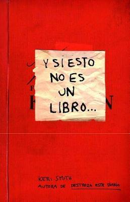 Y Si Esto No Es Un Libro by Smith