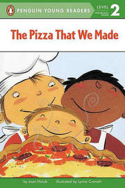 The Pizza That We Made by Joan Holub image