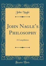 John Nagle's Philosophy by John Nagle