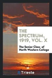 The Spectrum, 1919, Vol. X by The Senior Clas Of North Western College image