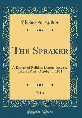 The Speaker, Vol. 4 by Unknown Author