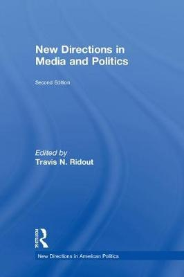New Directions in Media and Politics image