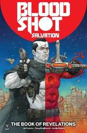Bloodshot Salvation Volume 3: The Book of Revelations by Jeff Lemire