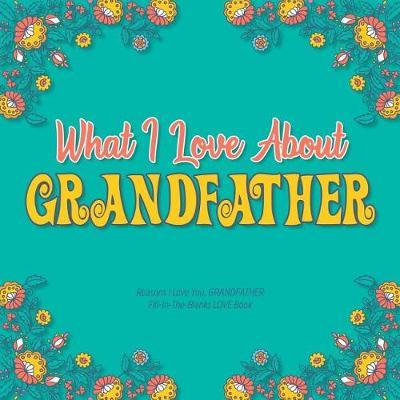 What I Love About Grandfather by Heart and Soul