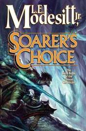 Soarer's Choice by L.E. Modesitt, Jr. image