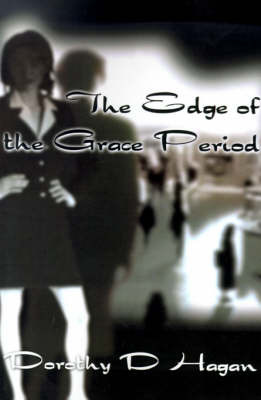 The Edge of the Grace Period by Dorothy Smith Hagan image
