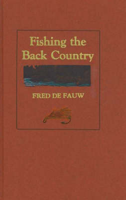Fishing the Back Country by Fred De Fauw image