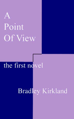 A Point of View by Bradley Kirkland image