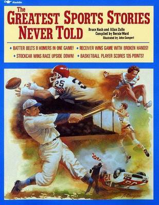 Greatest Sports Stories Never by Bruce Nash image