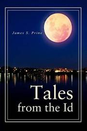 Tales from the Id by James S. Prine image