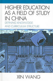 Higher Education as a Field of Study in China by Xin Wang image
