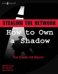 Stealing the Network by Johnny Long