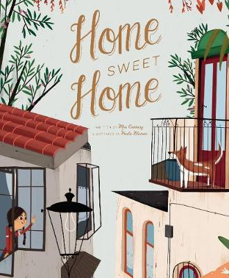 Home Sweet Home by Mia Cassany