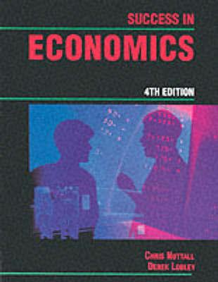 Success in Economics by Derek Lobley