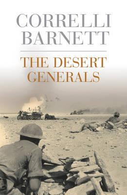 The Desert Generals by Correlli Barnett image