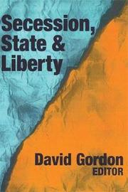 Secession, State, and Liberty by David Stove image