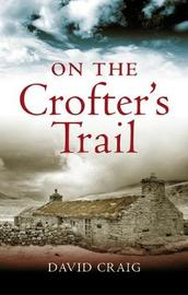 On the Crofter's Trail by Craig David image